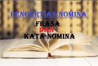 Pengertian Kata Nomina